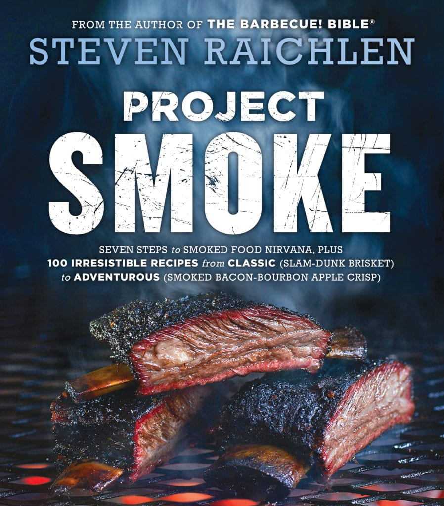 Excerpted from Project Smoke by Steven Raichlen (Workman Publishing). Copyright © 2016. Photographs by Matthew Benson.