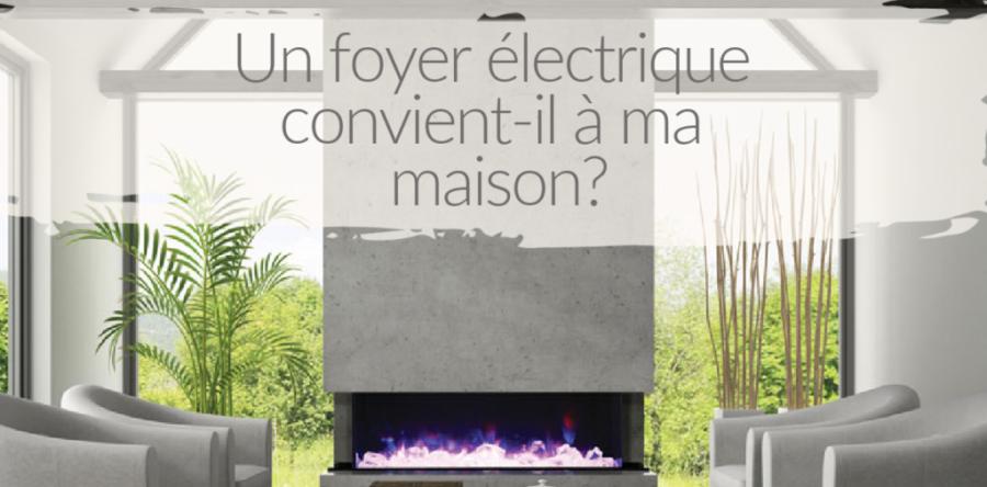 Les foyers électriques chauffent-ils vraiment?